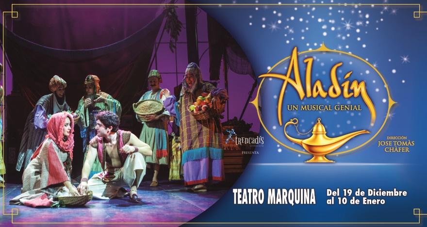 ALADÍN, UN MUSICAL GENIAL en el Teatro Marquina