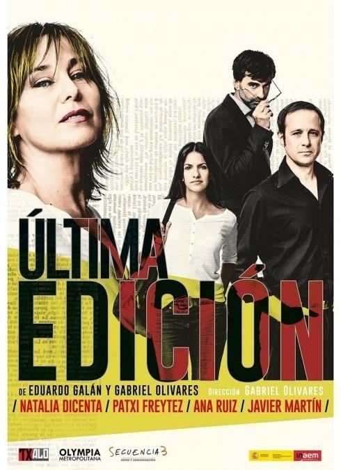 ÚLTIMA EDICIÓN, de Eduardo Galán y Gabriel Olivares