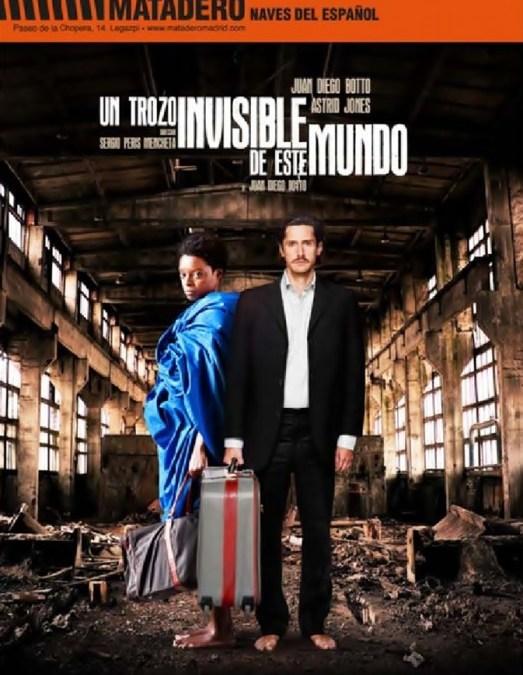UN TROZO INVISIBLE DE ESTE MUNDO, de Juan Diego Botto