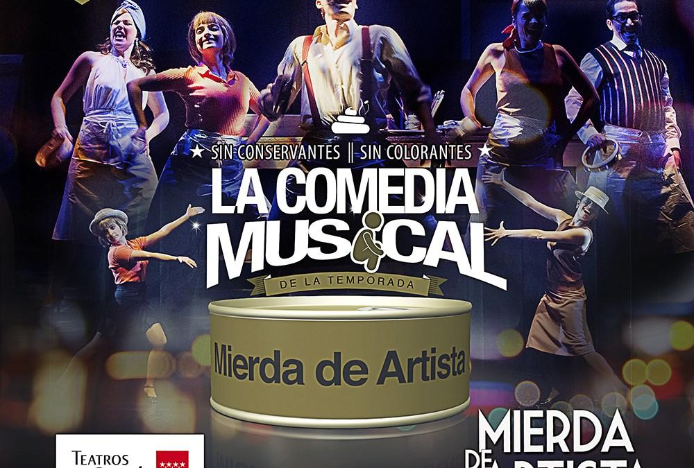 MIERDA DE ARTISTA, EL MUSICAL en los Teatros del Canal