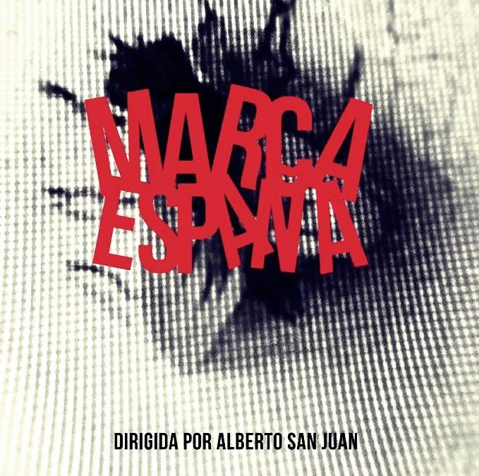 MARCA ESPAÑA, de Alberto San Juan en el Teatro del Barrio