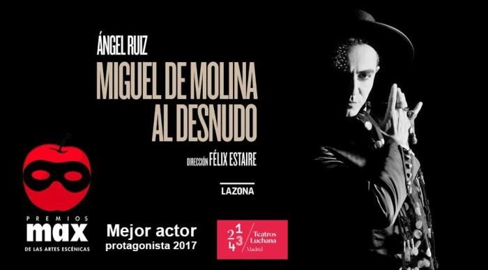 MIGUEL DE MOLINA AL DESNUDO en los Teatros Luchana