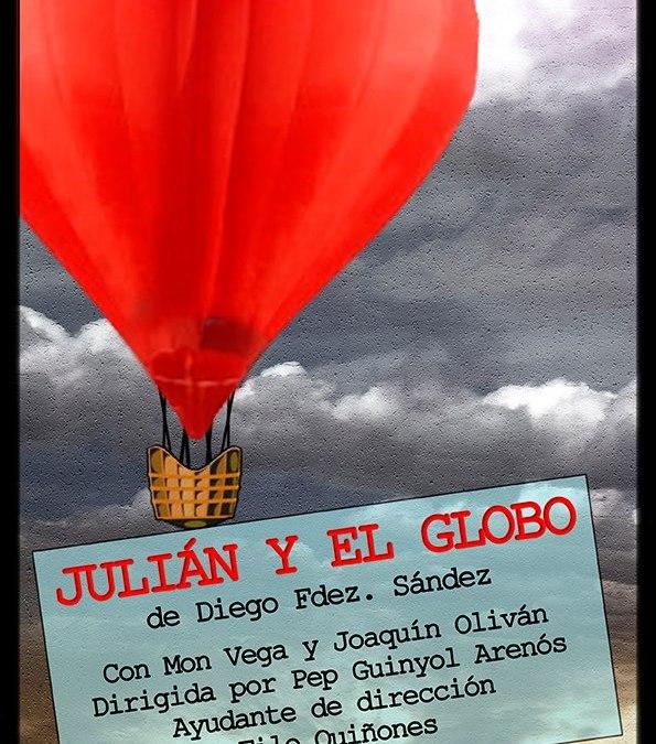 JULIÁN Y EL GLOBO (Un drama en el aire) de Diego Fdez. Sández