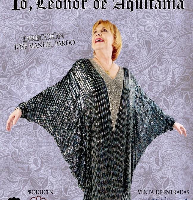 YO, LEONOR DE AQUITANIA con María Luisa Merlo, Teatro Arlequin Gran Via