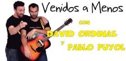 VENIDOS A MENOS, PABLO PUYOL  Y DAVID ORDINAS en el Nuevo Teatro Alcalá