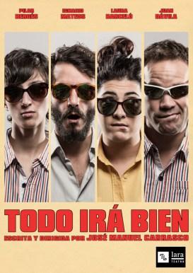 TODO IRÁ BIEN en el Teatro Lara
