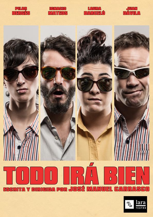TODO IRÁ BIEN en el Teatro Fernán Gómez