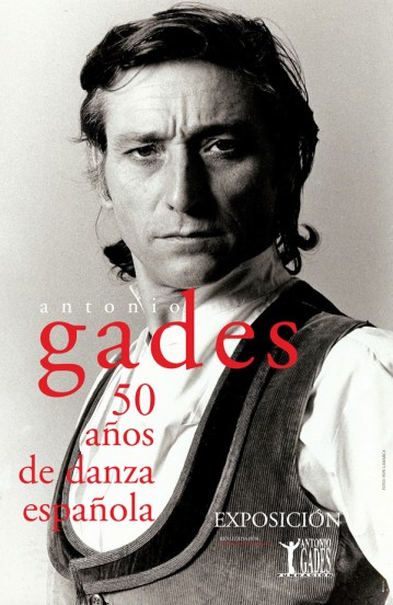 Antonio Gades. 50 años de danza española