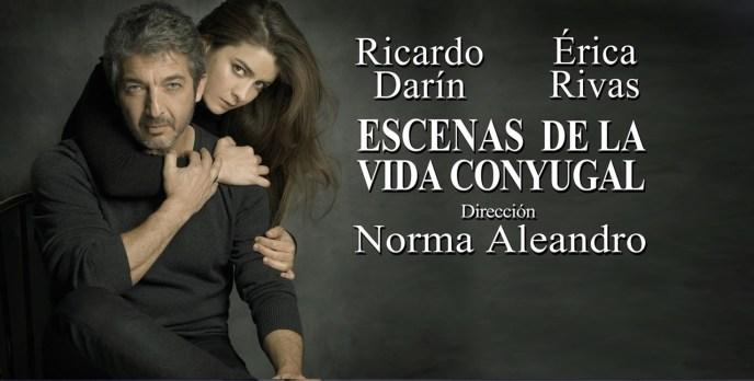 ESCENAS DE LA VIDA CONYUGAL con Ricardo Darín y Érica Rivas