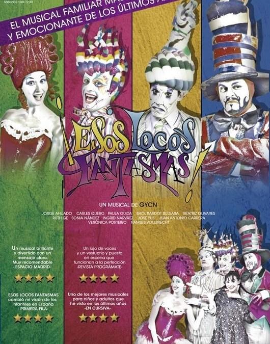 ESOS LOCOS FANTASMAS en el Teatro Reina Victoria