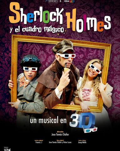 SHERLOCK HOLMES Y EL CUADRO MÁGICO, un musical en 3D EN EL TEATRO LARA