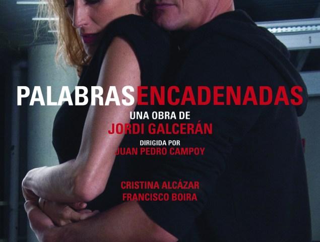 PALABRAS ENCADENADAS de Jordi Galcerán