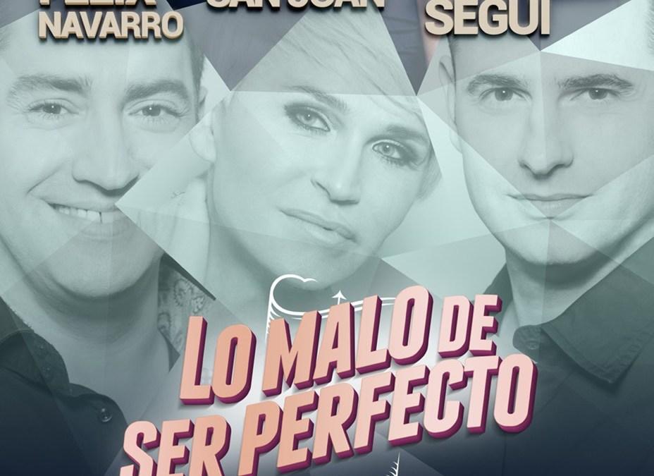 LO MALO DE SER PERFECTO en el Teatro Nuevo Apolo