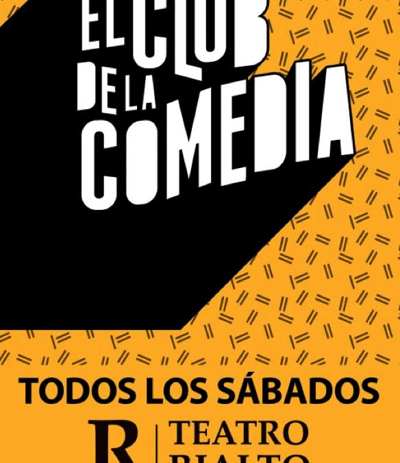 Las Noches del Club de la Comedia en el Teatro Rialto