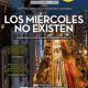 LOS MIÉRCOLES NO EXISTEN en el Teatro FígaroLOS MIÉRCOLES NO EXISTEN en el Teatro Fígaro