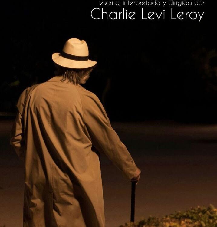 EL ÚLTIMO VIAJE de Charlie Levi Leroy en el Teatro del Arte