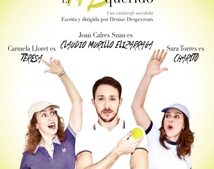 EL MÁS QUERIDO en los Teatros Luchana