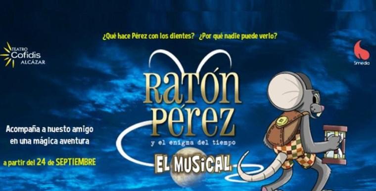 RATÓN PÉREZ Y EL ENIGMA DEL TIEMPO en el Teatro Alcázar Cofidis