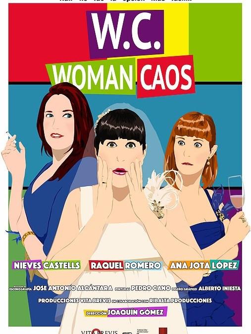 W.C. Woman Caos en el Teatro del Arte
