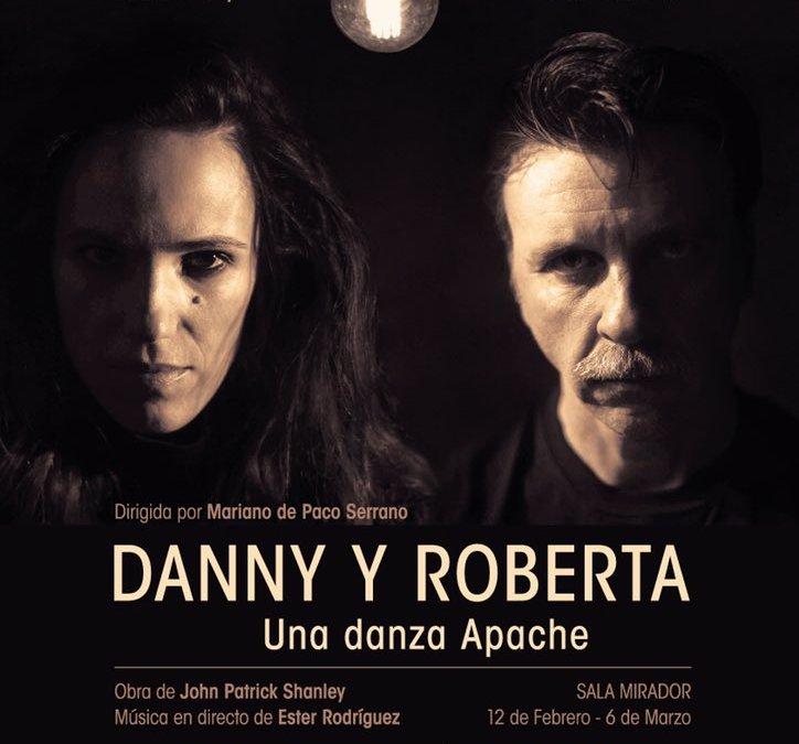 Te invitamos a ver DANNY Y ROBERTA en el Teatro Lara (cerrado)