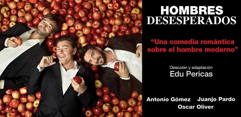 HOMBRES DESESPERADOS en el Nuevo Teatro Alcalá