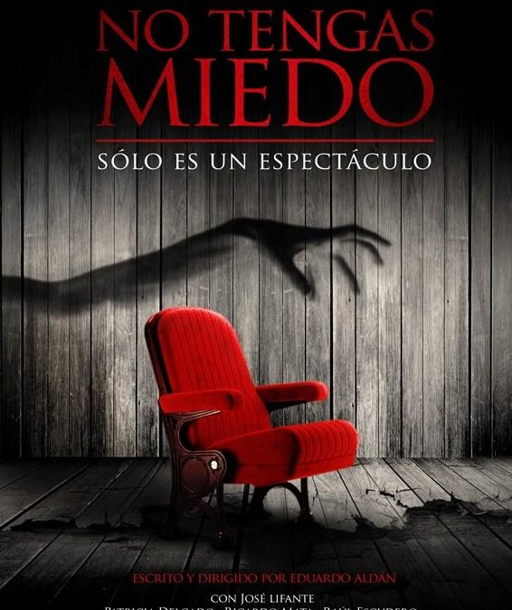 NO TENGAS MIEDO en el Teatro Infanta Isabel