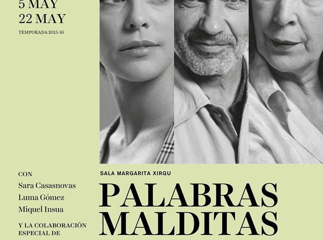 PALABRAS MALDITAS en el Teatro Español