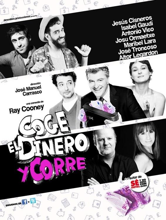 COGE EL DINERO Y CORRE en el Teatro Fígaro
