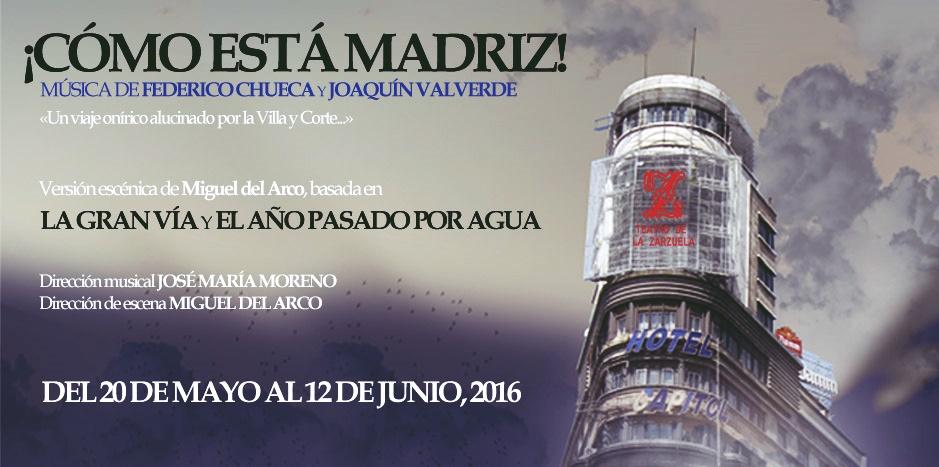 ¡CÓMO ESTÁ MADRIZ! en el Teatro de la Zarzuela