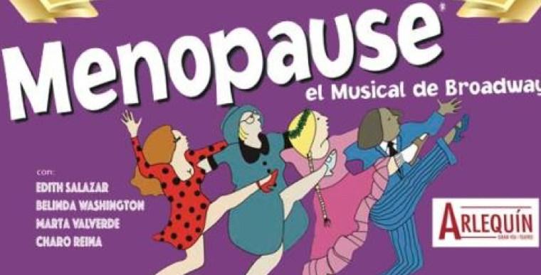 MENOPAUSE el Musical de Broadway, en el Teatro Arlequín Gran Vía