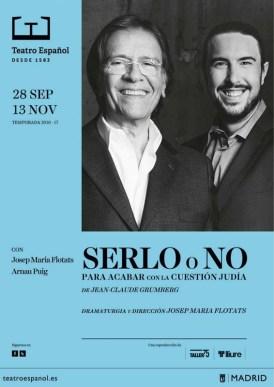 SERLO O NO en el Teatro Español