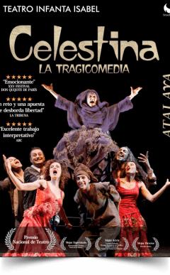 CELESTINA. LA TRAGICOMEDIA en el Teatro Infanta Isabel