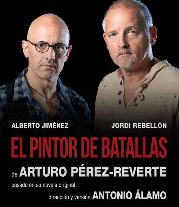 EL PINTOR DE BATALLAS en los Teatros del Canal (Última semana)
