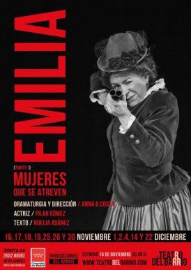 EMILIA Mujeres que se atreven Teatro del Barrio