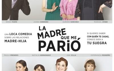 LA MADRE QUE ME PARIÓ en el Teatro Fígaro