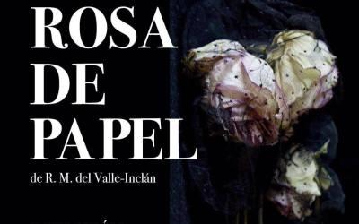 """Te invitamos a ver """"LA ROSA DE PAPEL"""" (cerrado)"""