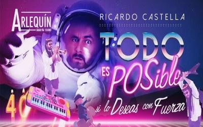 RICARDO CASTELLA 'Todo es posible si lo deseas con Fuerza' en el Teatro Arlequín Gran Vía