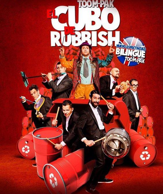 EL CUBO DE RUBBISH de Toom-Pak en el Teatro Cofidís Alcázar