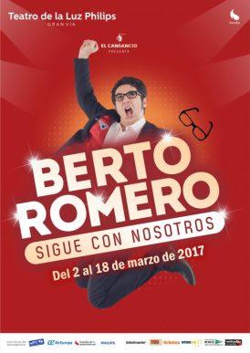 BERTO ROMERO SIGUE CON NOSOTROS en el Teatro de la Luz Philips