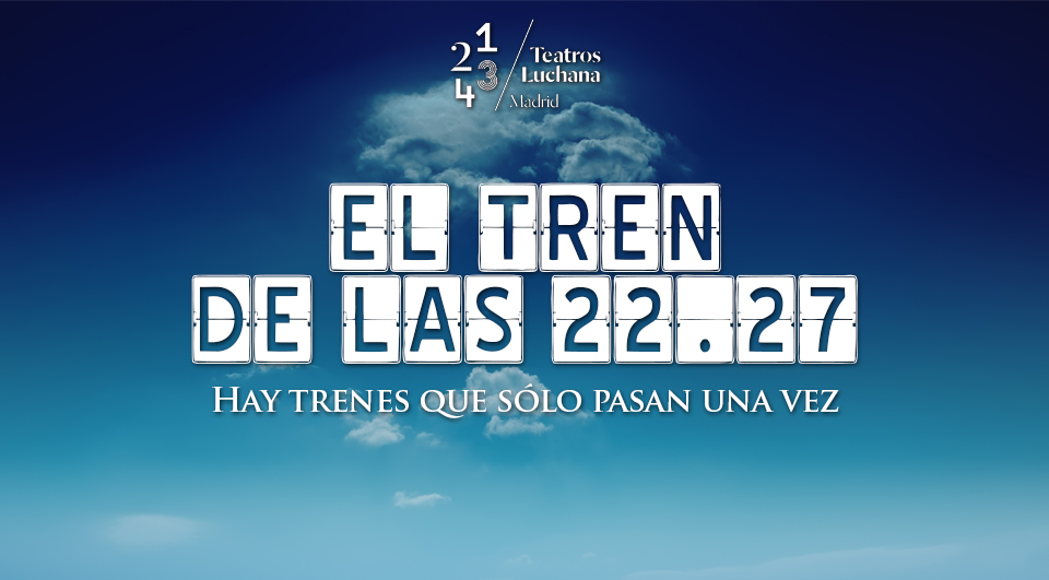 """Te invitamos a ver """"EL TREN DE LAS 22:27"""" (Cerrado)"""