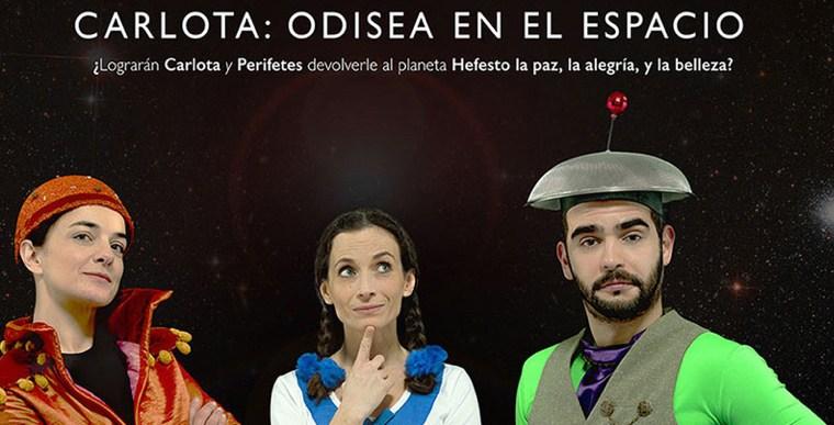 CARLOTA: ODISEA EN EL ESPACIO en los Teatros Luchana