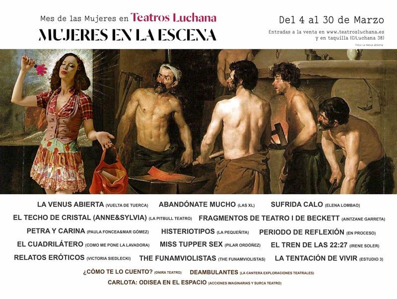 MUJERES EN LA ESCENA Ciclo #LuchanaMujer en marzo en los Teatros Luchana