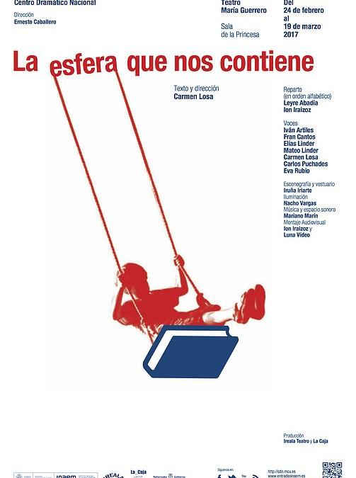 LA ESFERA QUE NOS CONTIENE en el Teatro María Guerrero