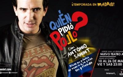 ANTONIO SANINT – QUIÉN PIDIÓ POLLO?? en el Nuevo Teatro Alcalá