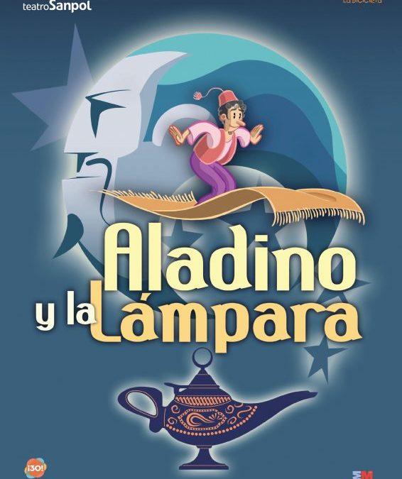 ALADINO Y LA LAMPARA en el Teatro Sanpol
