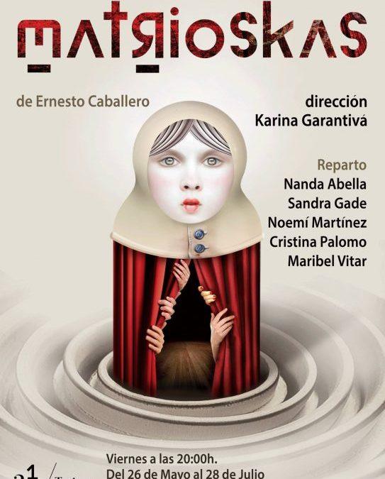 MATRIOSKAS de Ernesto Caballero en los Teatros Luchana