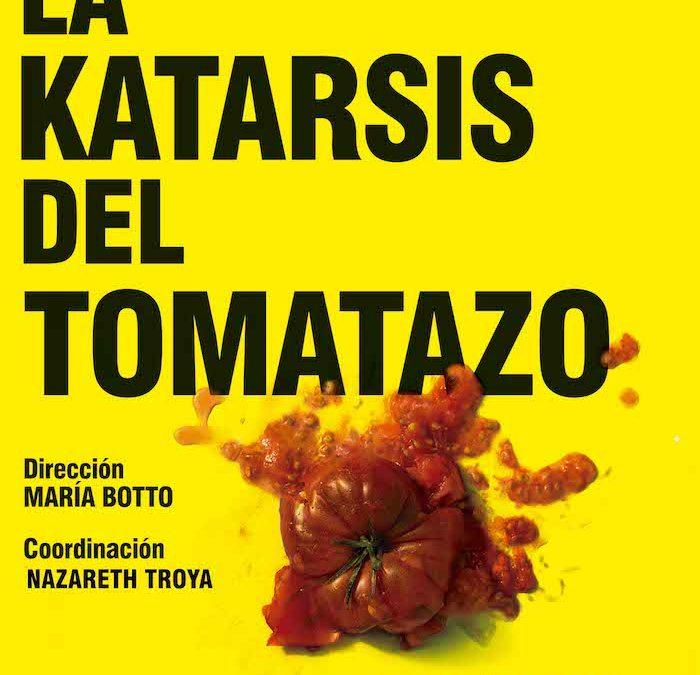LA KATARSIS DEL TOMATAZO en la Sala Mirador