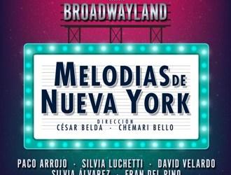 MELODÍAS DE NUEVA YORK en el Teatro Codifís Alcázar