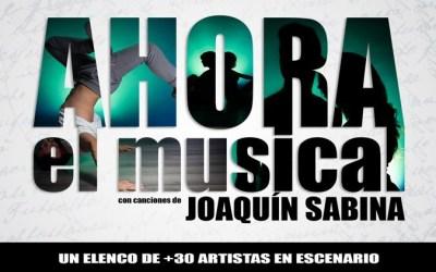 AHORA EL MUSICAL en el Teatro Calderón