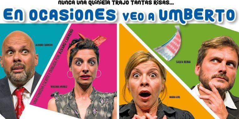 EN OCASIONES VEO A UMBERTO en el Teatro Muñoz Seca